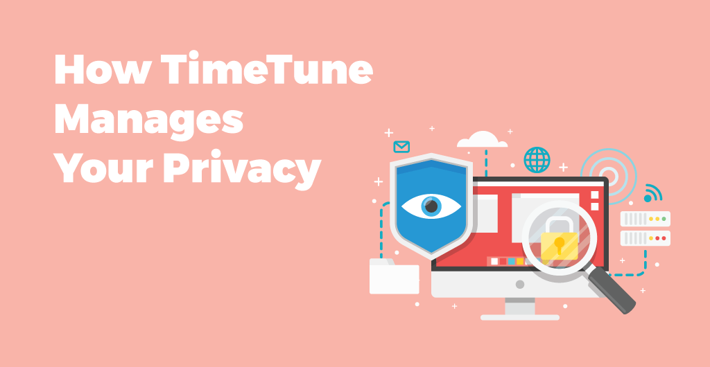 How TimeTune Manages Your Privacy