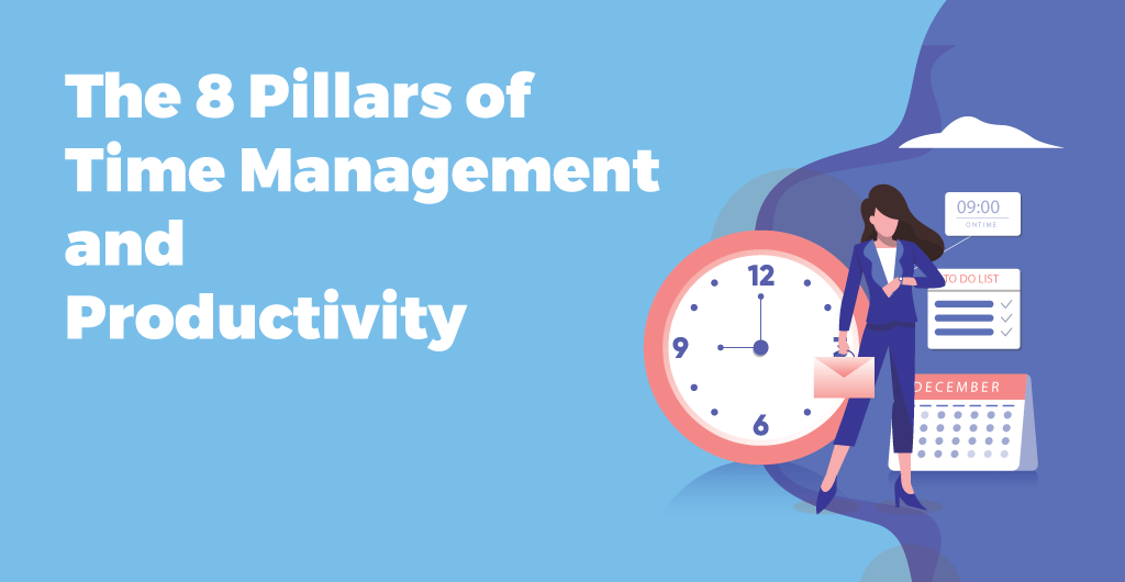 the-8-pillars-of-time-management-and-productivity