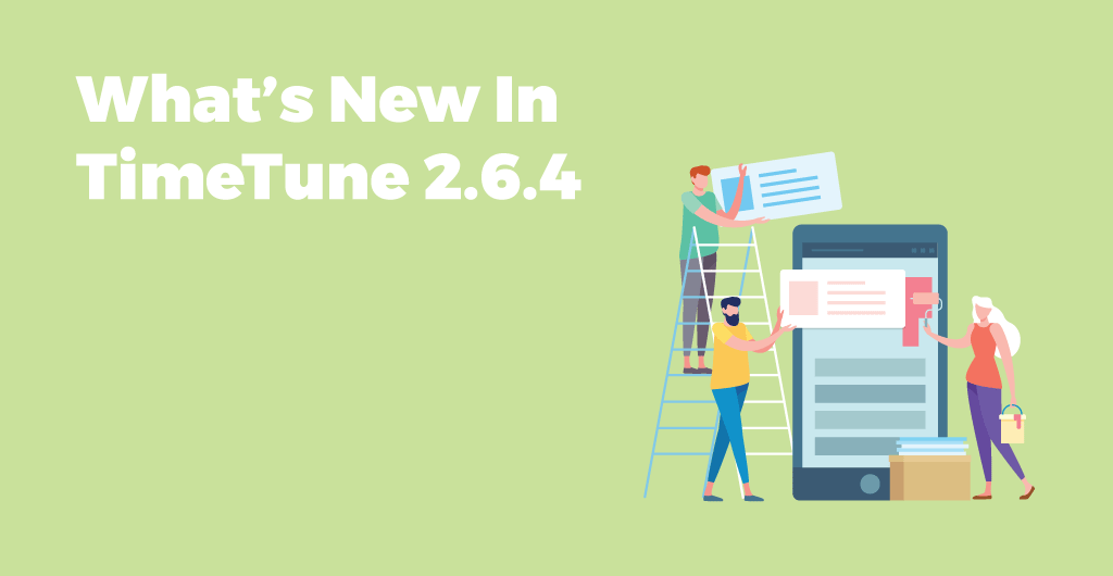 What's New In TimeTune 2.6.4