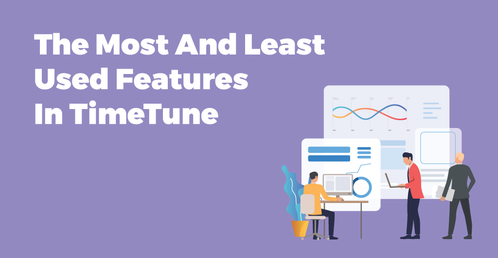 Most And Least Used Features In TimeTune